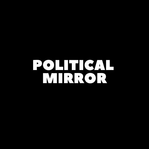 Political Mirror